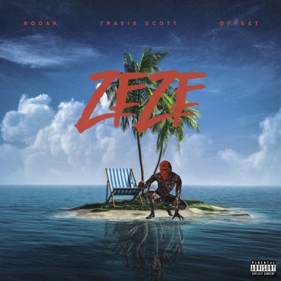 ZEZE (feat. Travis Scott & Offset)-ZEZE (feat. Travis Scott & Offset) - Single - Kodak Black mp3 download