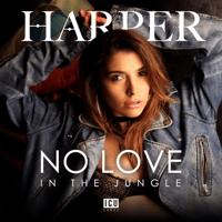No Love in the Jungle Harper