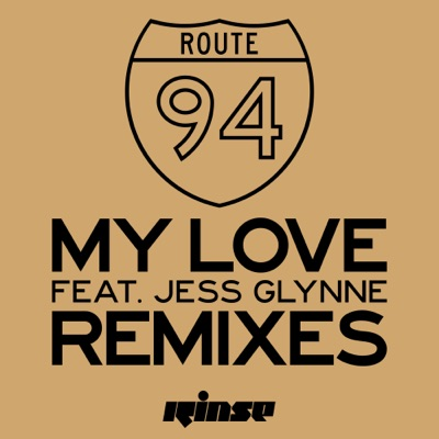 My Love (Royal-T Remix) - Route 94 Feat. Jess Glynne mp3 download