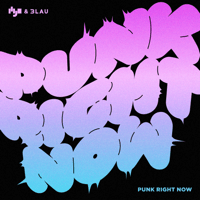 Punk Right Now (English Version) HYO & 3LAU