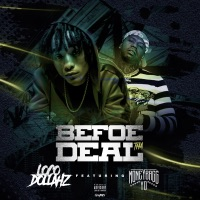 BefoeThaDeal (feat. Moneybagg Yo) - Single - Loco Dollahz mp3 download