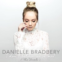 I Don't Believe We've Met (The Vocals) - Single - Danielle Bradbery mp3 download