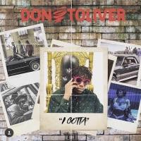 I Gotta - Single - Don Toliver mp3 download