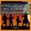 Free Download Halloween Kids, Kids' Halloween Party & Halloween music Monster Trot Mp3