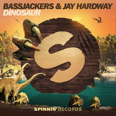 Dinosaur - Bassjackers & Jay Hardway mp3 download