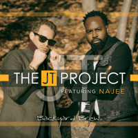Backyard Brew (feat. Najee) The JT Project