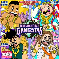 INTERNATIONAL GANGSTAS (feat. SCH) - Single - Farid Bang, Capo & 6ix9ine mp3 download