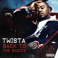 Back to the Basics - EP - Twista mp3 download