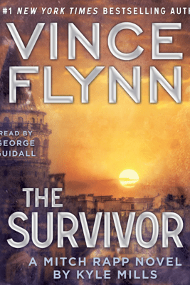 The Survivor (Unabridged) - Vince Flynn & Kyle Mills