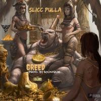 Greed - Single - Slicc Pulla mp3 download