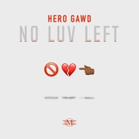 No Luv Left - Single - HeroGawd mp3 download