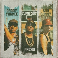 Como Soy - Single - Pacho El Antifeka, Daddy Yankee & Bad Bunny mp3 download