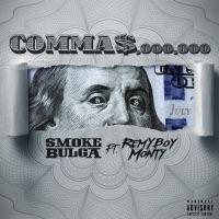 Commas (feat. Remy Boy Monty) - Single - Smoke Bulga mp3 download