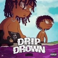 Drip Or Drown - EP - Gunna mp3 download