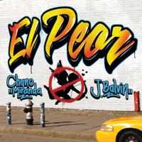 El Peor Chyno Miranda & J Balvin MP3
