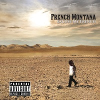 Excuse My French - French Montana mp3 download