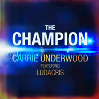 The Champion (feat. Ludacris) Carrie Underwood MP3