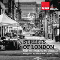 Streets of London (feat. The Crisis Choir & guest vocalist Annie Lennox) Ralph McTell