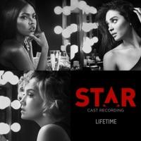 "Lifetime (feat. Ryan Destiny & Quavo) [From ""Star"" Season 2] - Single - Star Cast mp3 download"
