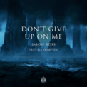Free Download Jason Ross Don't Give up on Me (feat. Dia Frampton) Mp3