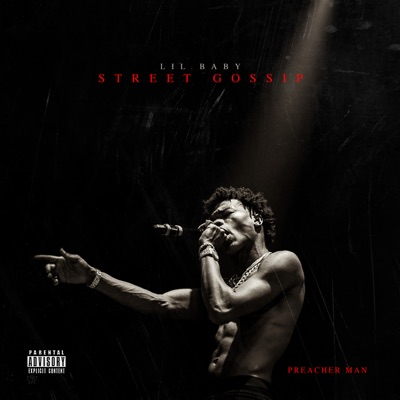 Section 8 (feat. Young Thug) Street Gossip - Lil Baby mp3 download