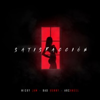 Satisfacción - Single - Nicky Jam, Bad Bunny & Arcángel mp3 download