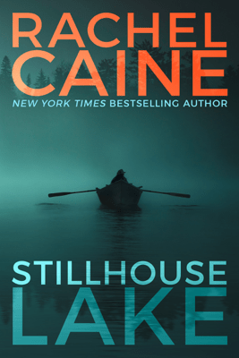 Stillhouse Lake (Unabridged) - Rachel Caine
