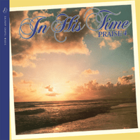 In His Time The Maranatha! Singers MP3