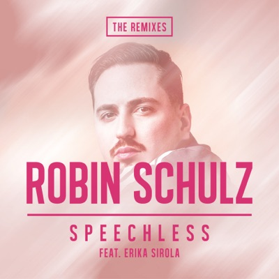 Speechless (Extended Mix) - Robin Schulz Feat. Erika Sirola mp3 download