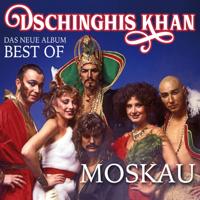 Moskau Dschinghis Khan
