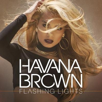 Flashing Lights - Havana Brown mp3 download