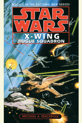 Star Wars: X-Wing: Rogue Squadron: Book 1 (Abridged) - Michael A. Stackpole