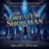 Various Artists - The Greatest Showman (Original Motion Picture Soundtrack)