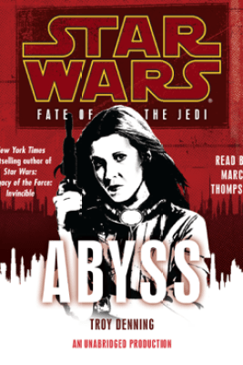 Abyss: Star Wars (Fate of the Jedi) (Unabridged) - Troy Denning