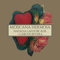 Mexicana Hermosa (feat. Carlos Rivera) [Versión Mariachi] Natalia Lafourcade