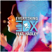 Everything (feat. Hadley) [Vocal Mix] EDX