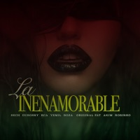 La Inenamorable (feat. Dubosky, Bca, Yemil, Boza, Original Fat, Akim & Robinho) - Single - Sech mp3 download