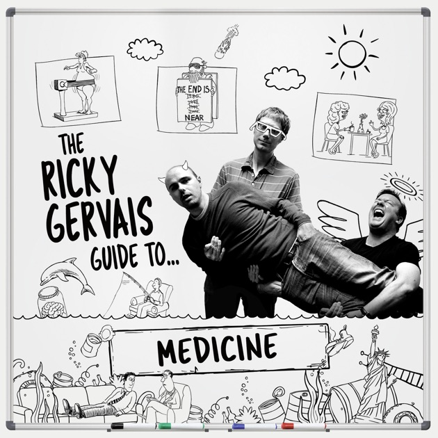 The Ricky Gervais Guide to... MEDICINE by Ricky Gervais