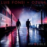 Imposible - Single - Luis Fonsi & Ozuna