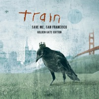 Save Me, San Francisco (Golden Gate Edition) - Train mp3 download