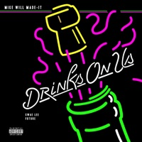Drinks On Us (feat. Swae Lee & Future) - Single - Mike WiLL Made-It mp3 download
