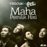 download lagu Virgoun Maha Pemilik Hati (with Last Child)