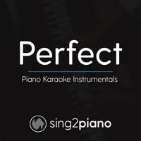 Perfect (Higher Key of C) Originally Performed by Ed Sheeran] [Piano Karaoke Version] Sing2Piano MP3