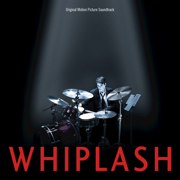 Whiplash (original Motion Picture Soundtrack) By Various