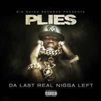 Da Last Real N***a Left - Plies mp3 download
