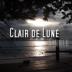 Clair de Lune - Clair De Lune - Clair De Lune