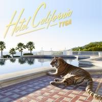 Hotel California (Deluxe Version) - Tyga mp3 download