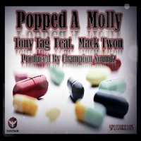 Popped a Molly (feat. Mack Twon) - Single - Tony Tag mp3 download