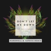 Don't Let Me Down (feat. Daya) [Hardwell & Sephyx Remix] - Single - The Chainsmokers mp3 download