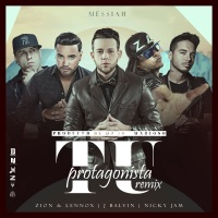 Tu Protagonista (Remix) [feat. Zion Y Lennox, J Balvin & Nicky Jam] - Single - Messiah mp3 download